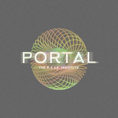 PORTAL by The R.A.V.E. Institute & Me Time